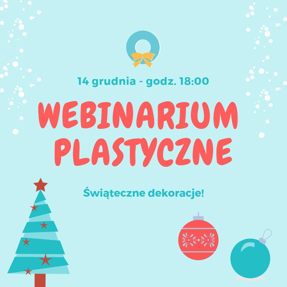 Świąteczne Webinarium plastyczne